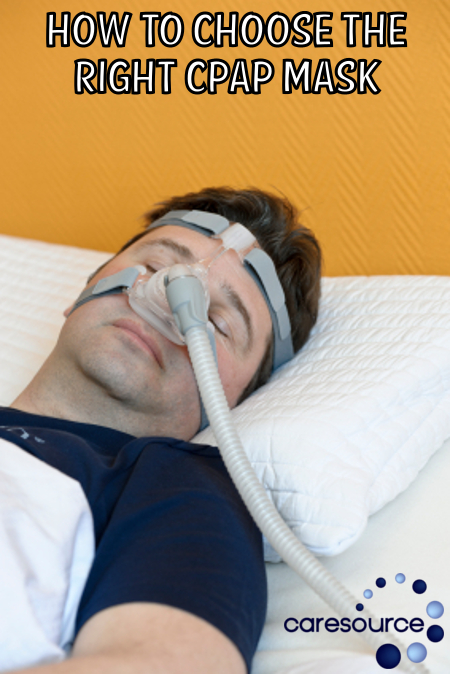how to choose the right cpap mask at caresource